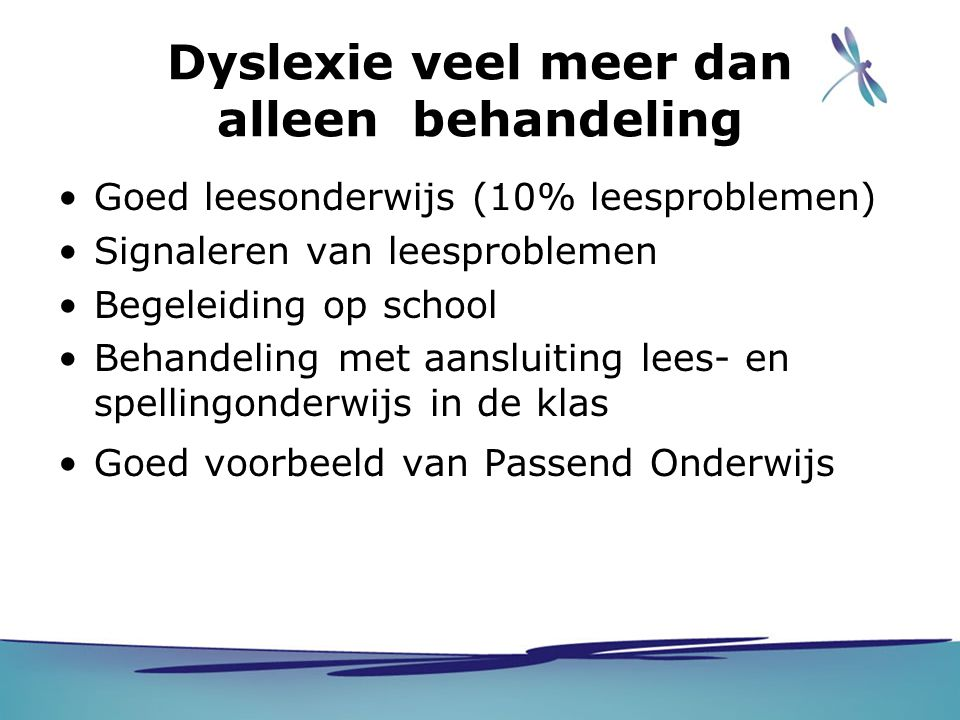 Dyslexie veel meer dan alleen behandeling