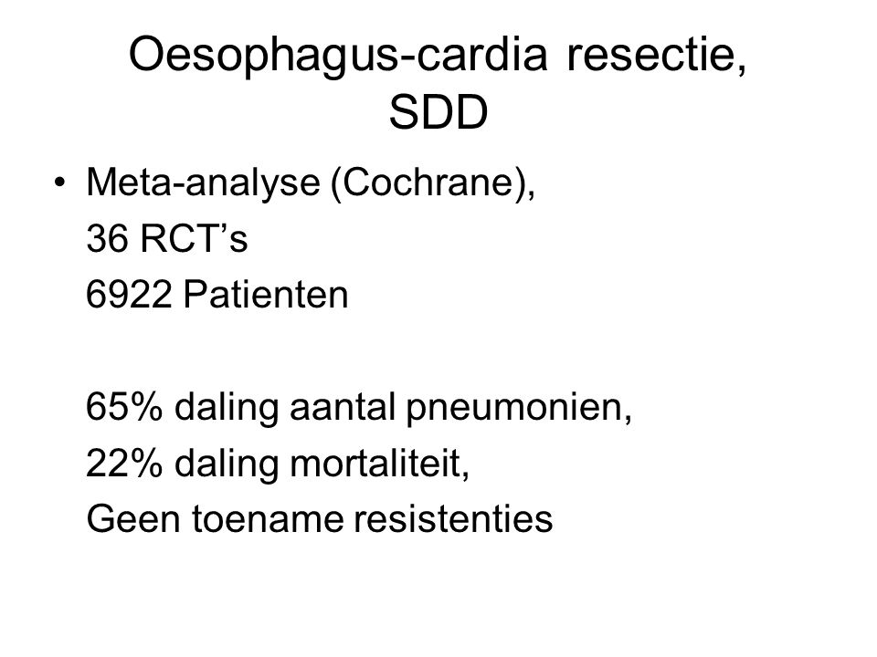 Oesophagus-cardia resectie, SDD