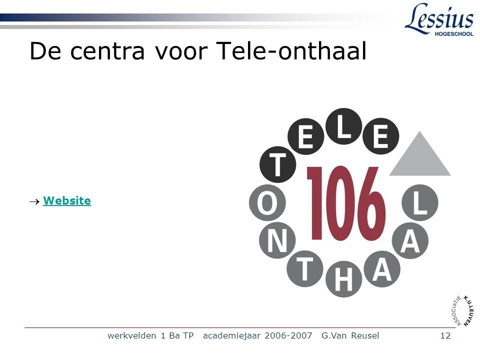 De centra voor Tele-onthaal