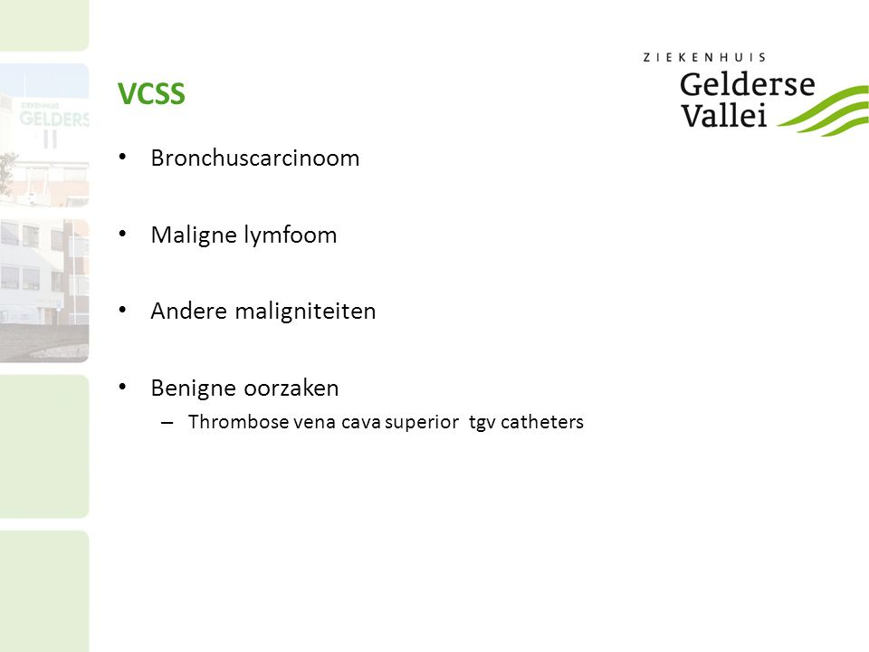 VCSS Bronchuscarcinoom Maligne lymfoom Andere maligniteiten