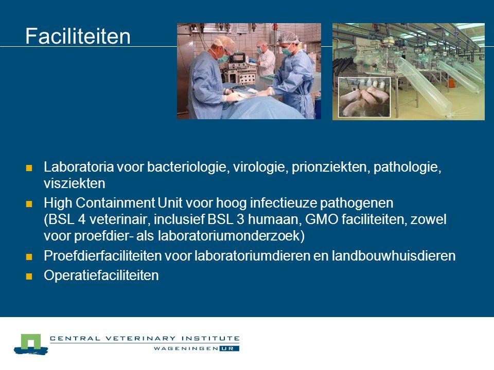 Faciliteiten Laboratoria voor bacteriologie, virologie, prionziekten, pathologie, visziekten.
