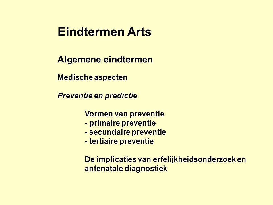 Eindtermen Arts Algemene eindtermen Medische aspecten