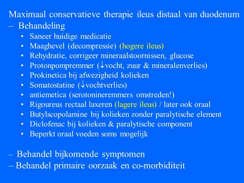 Maximaal conservatieve therapie ileus distaal van duodenum Behandeling