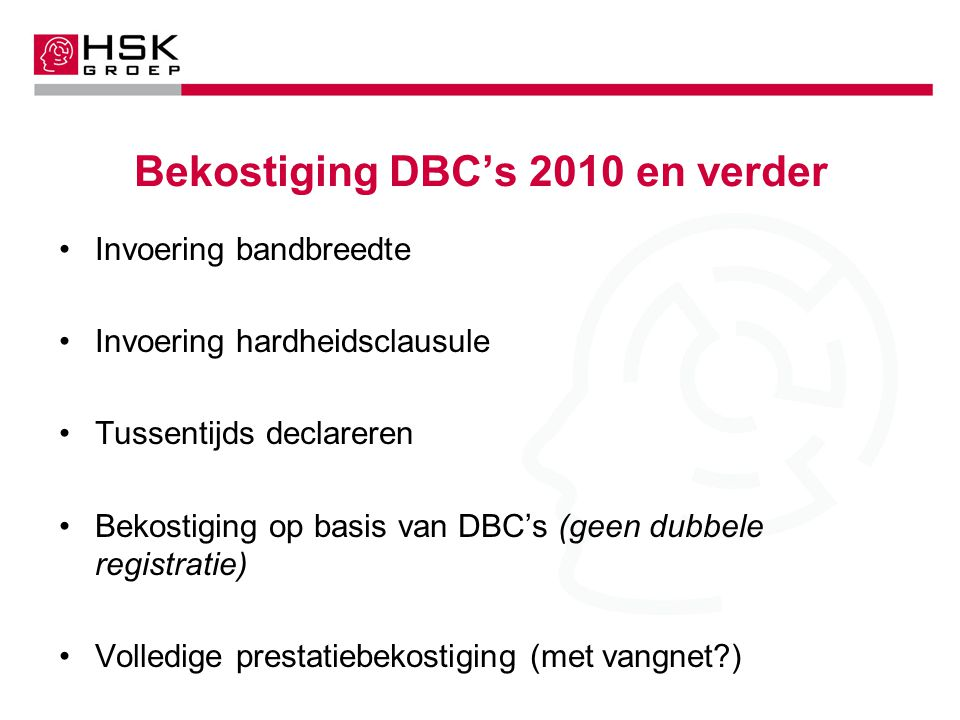 Bekostiging DBC's 2010 en verder