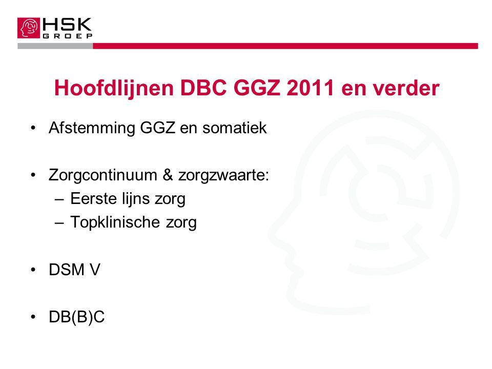 Hoofdlijnen DBC GGZ 2011 en verder