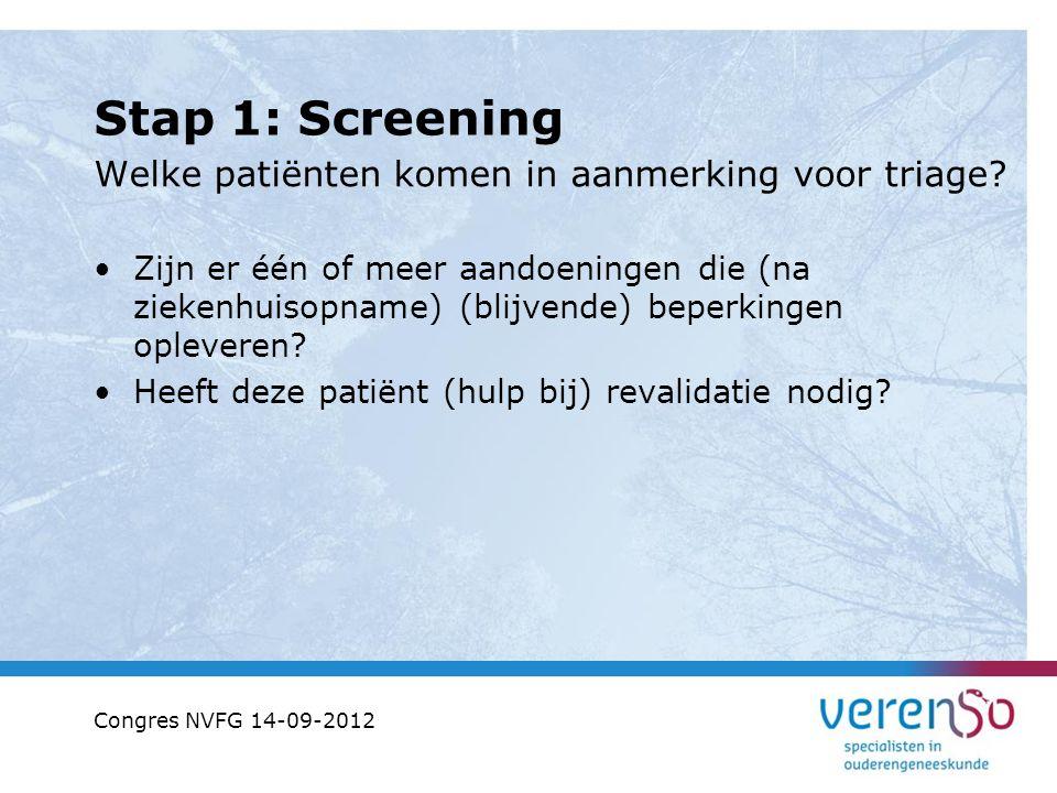 Stap 1: Screening Welke patiënten komen in aanmerking voor triage