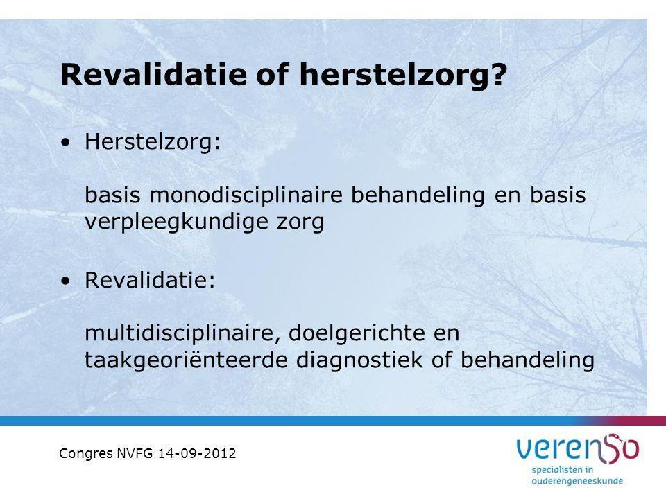 Revalidatie of herstelzorg