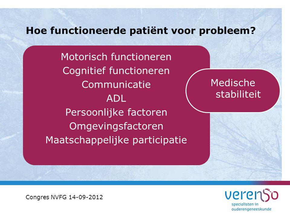 Hoe functioneerde patiënt voor probleem