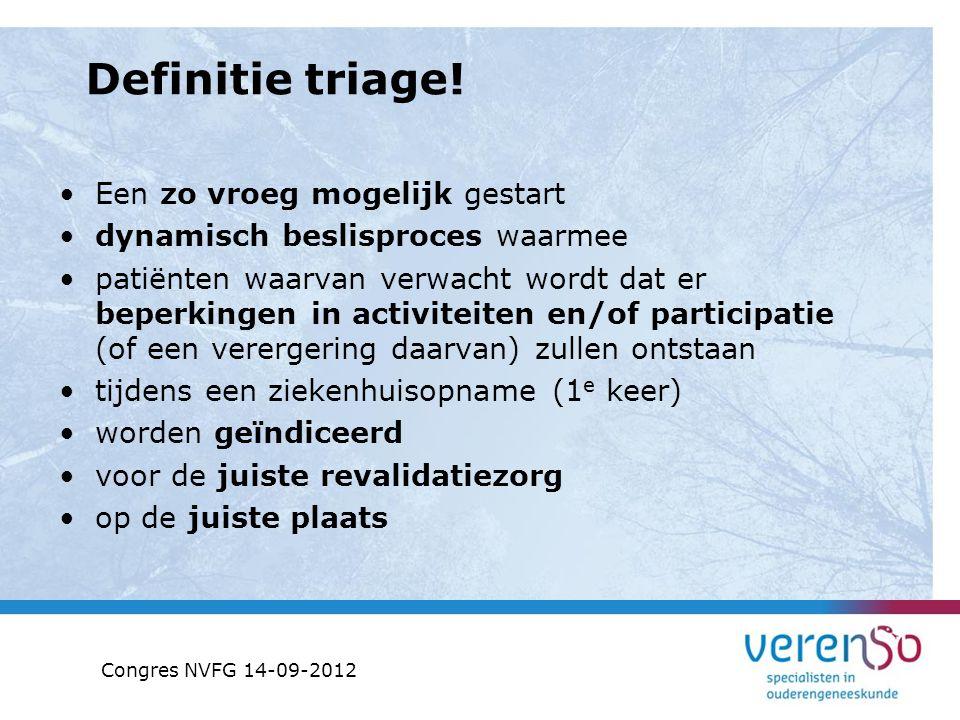 Definitie triage! Een zo vroeg mogelijk gestart