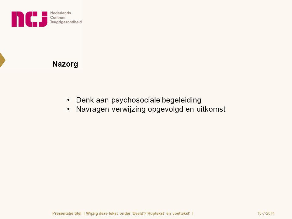 Denk aan psychosociale begeleiding