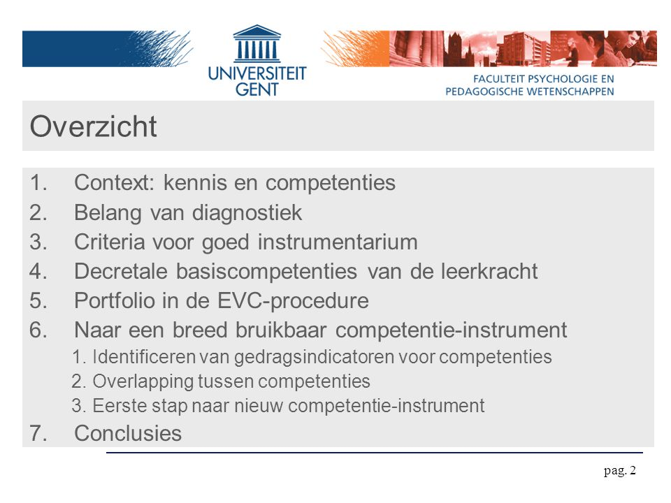 Overzicht Context: kennis en competenties Belang van diagnostiek