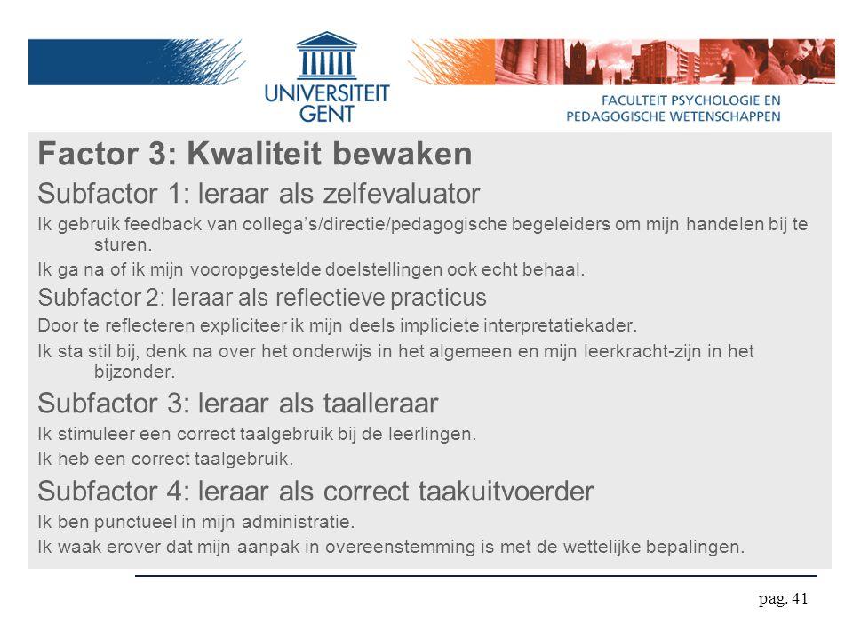 Factor 3: Kwaliteit bewaken