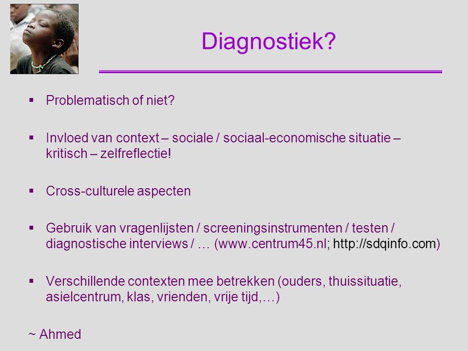 Diagnostiek Problematisch of niet