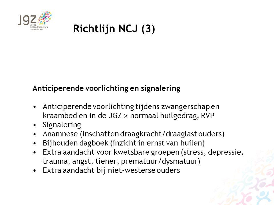 Richtlijn NCJ (3) Anticiperende voorlichting en signalering