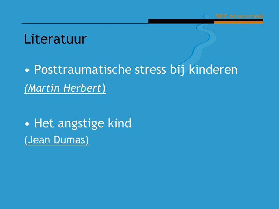 Literatuur Posttraumatische stress bij kinderen Het angstige kind