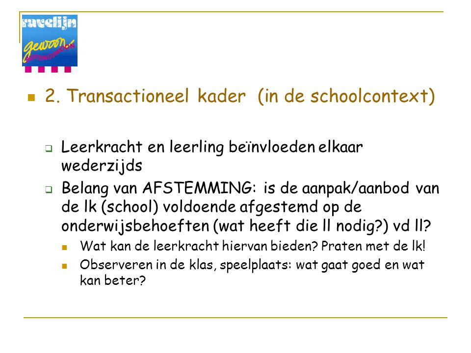 2. Transactioneel kader (in de schoolcontext)
