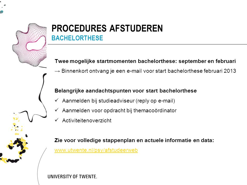 PROCEDURES AFSTUDEREN BACHELORTHESE