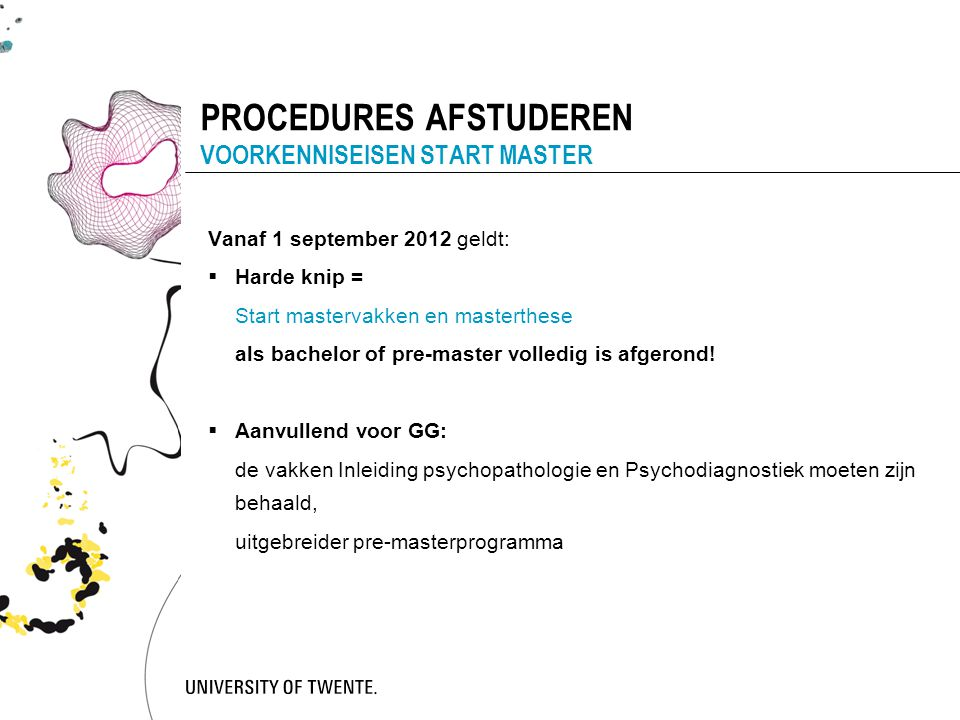 PROCEDURES AFSTUDEREN VOORKENNISEISEN START MASTER
