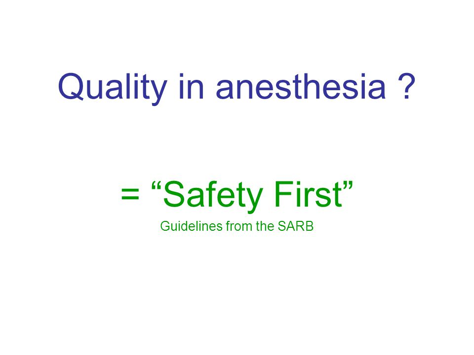= Safety First Guidelines from the SARB