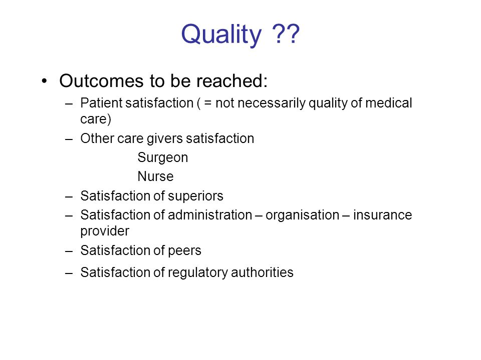 Quality Outcomes to be reached: