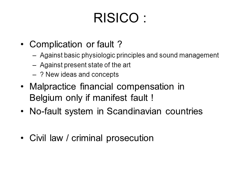RISICO : Complication or fault