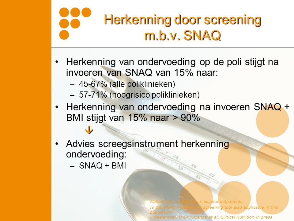 Herkenning door screening m.b.v. SNAQ