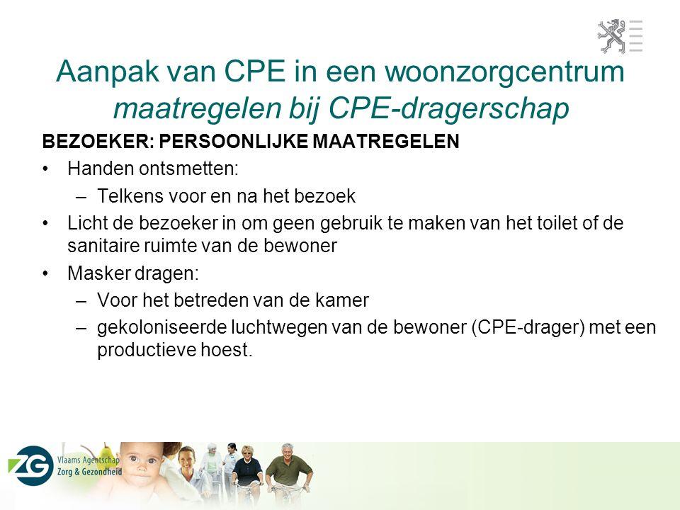 Aanpak van CPE in een woonzorgcentrum maatregelen bij CPE-dragerschap