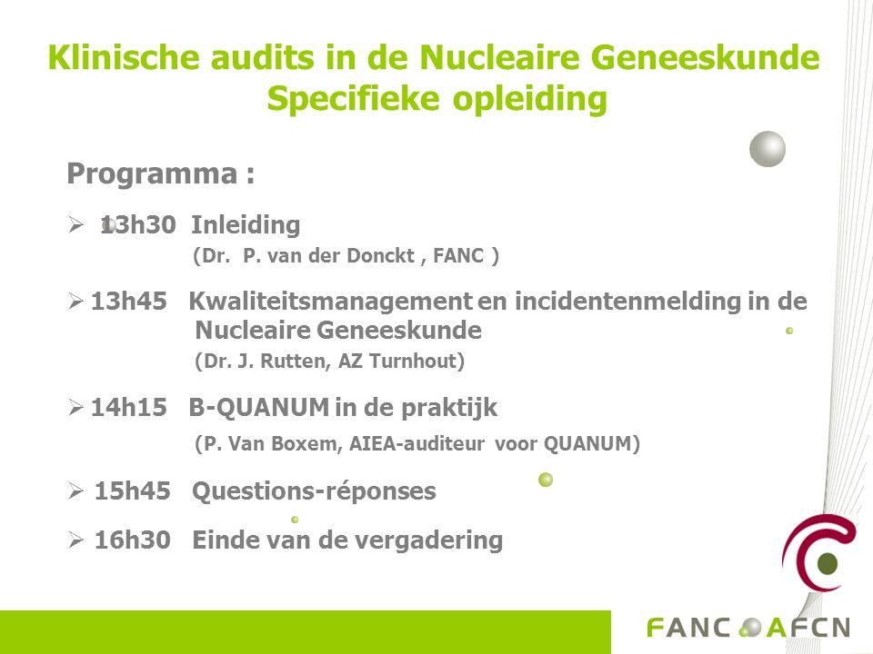 Klinische audits in de Nucleaire Geneeskunde Specifieke opleiding