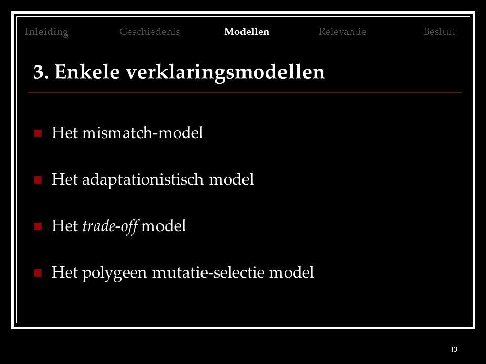 3. Enkele verklaringsmodellen