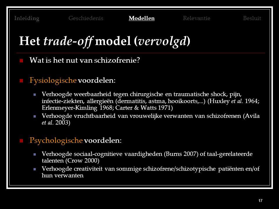Het trade-off model (vervolgd)