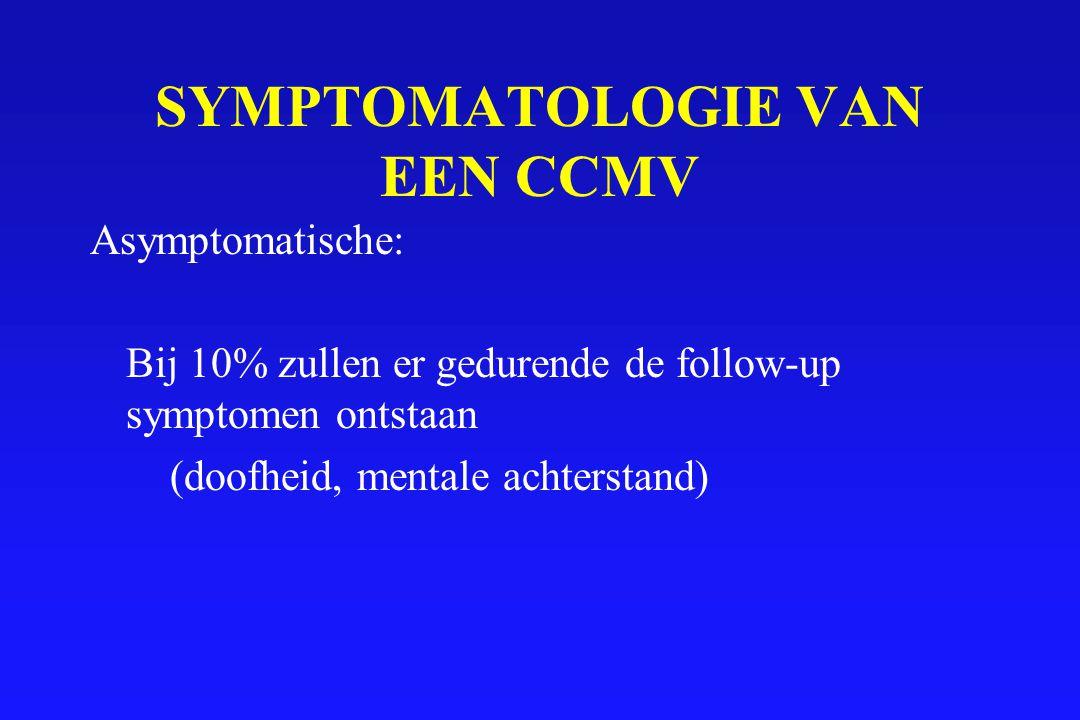 SYMPTOMATOLOGIE VAN EEN CCMV