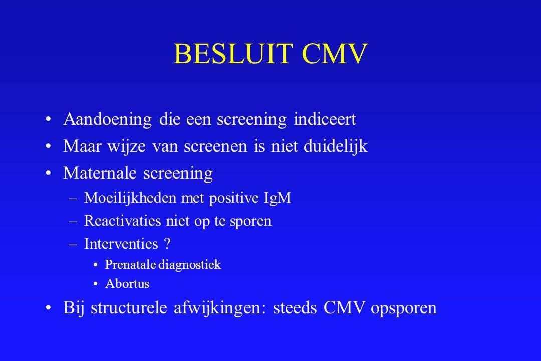 BESLUIT CMV Aandoening die een screening indiceert