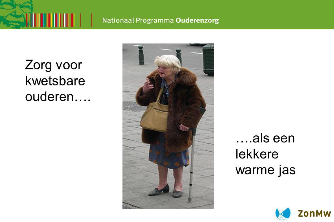 Zorg voor kwetsbare ouderen….