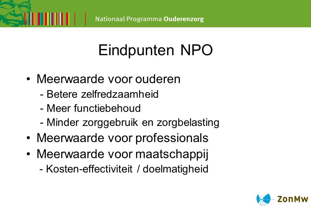 Eindpunten NPO Meerwaarde voor ouderen Meerwaarde voor professionals