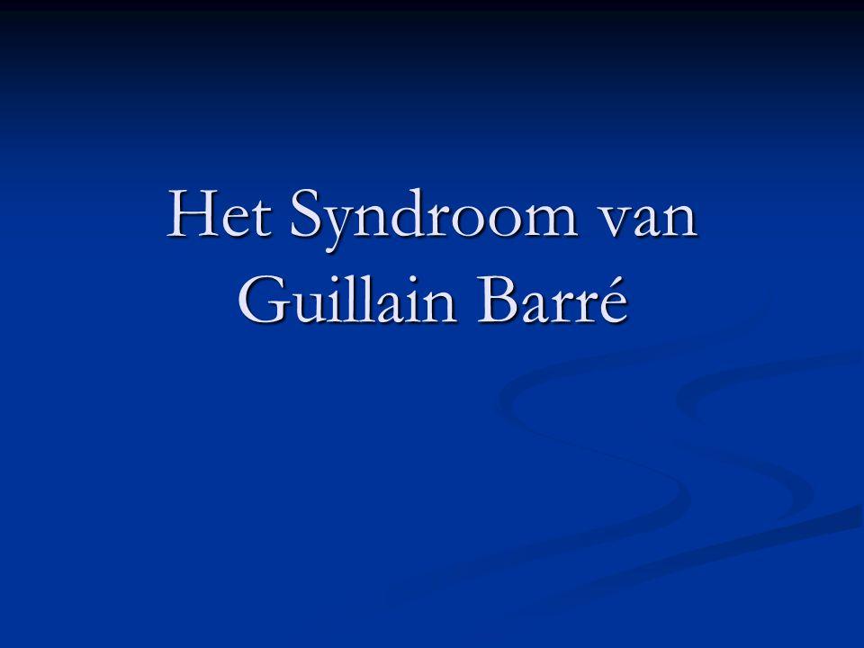 Het Syndroom van Guillain Barré