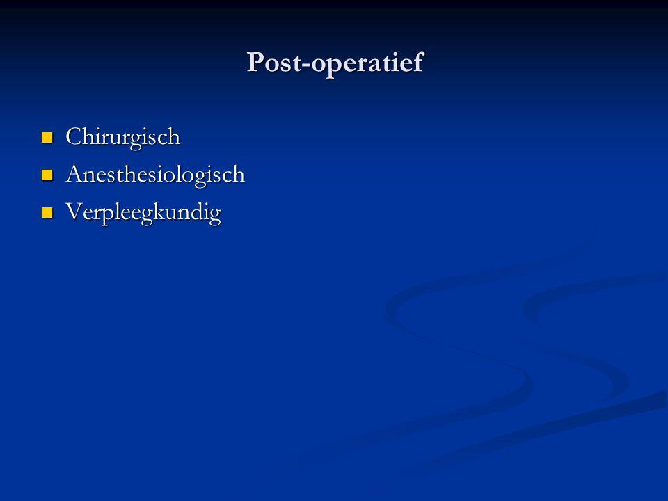 Post-operatief Chirurgisch Anesthesiologisch Verpleegkundig