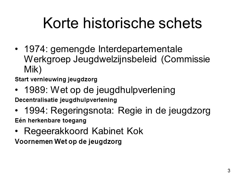 Korte historische schets