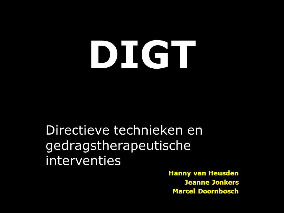DIGT Directieve technieken en gedragstherapeutische interventies