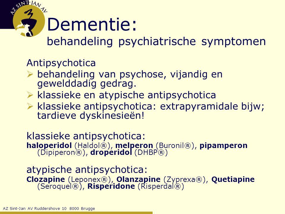 Dementie: behandeling psychiatrische symptomen