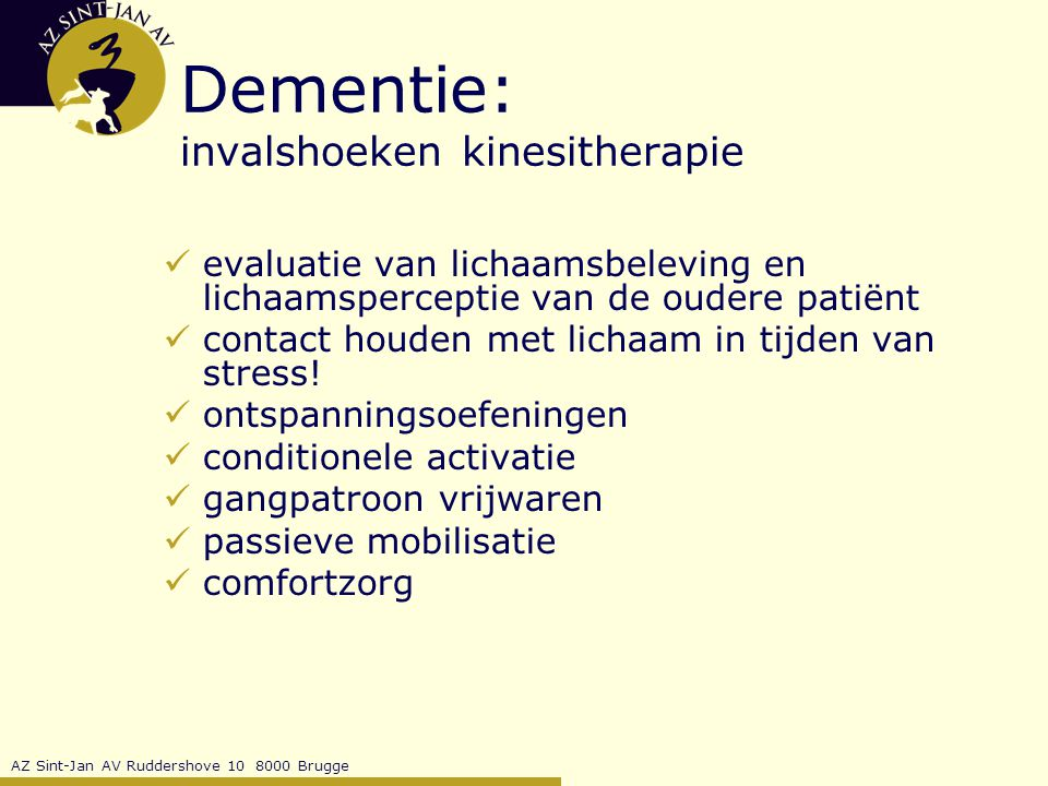 Dementie: invalshoeken kinesitherapie