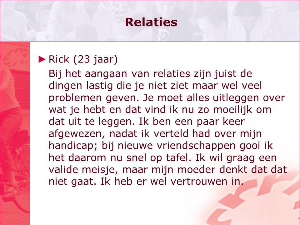 Relaties Rick (23 jaar)