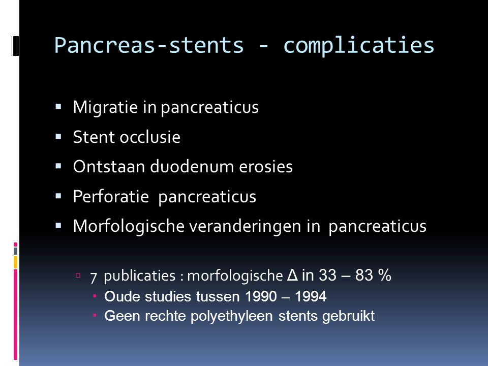 Pancreas-stents - complicaties