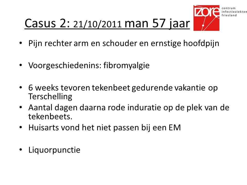 Casus 2: 21/10/2011 man 57 jaar Pijn rechter arm en schouder en ernstige hoofdpijn. Voorgeschiedenins: fibromyalgie.