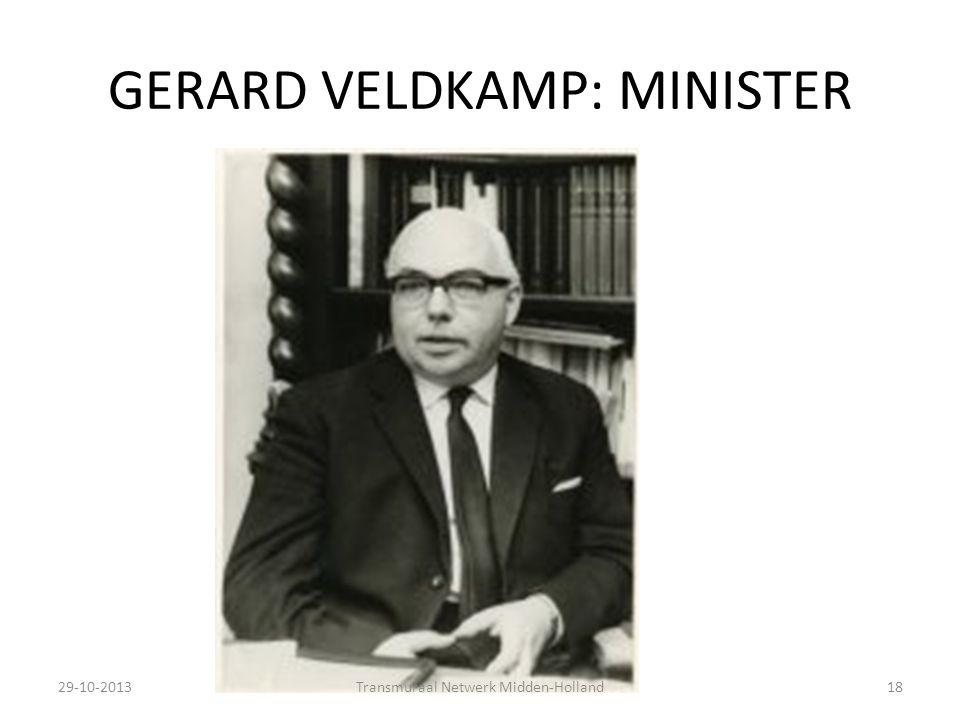 GERARD VELDKAMP: MINISTER