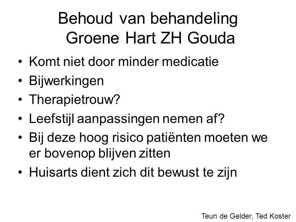 Behoud van behandeling Groene Hart ZH Gouda