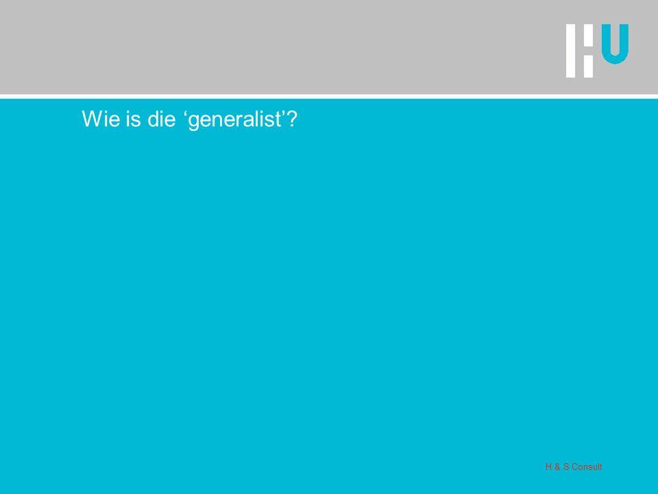 Wie is die 'generalist'