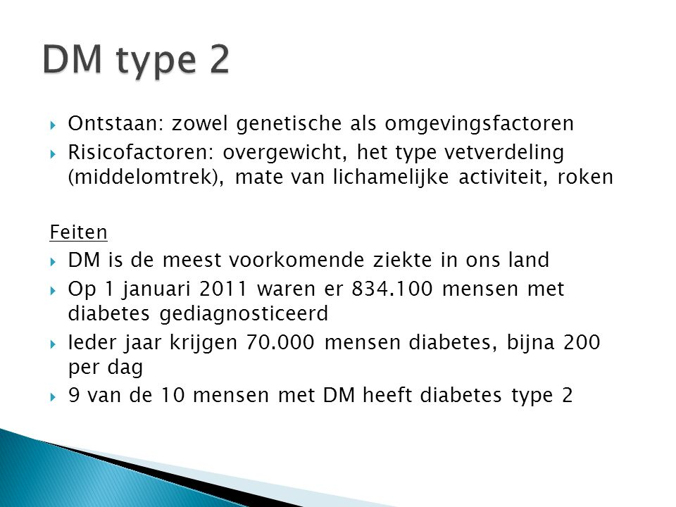 DM type 2 Ontstaan: zowel genetische als omgevingsfactoren