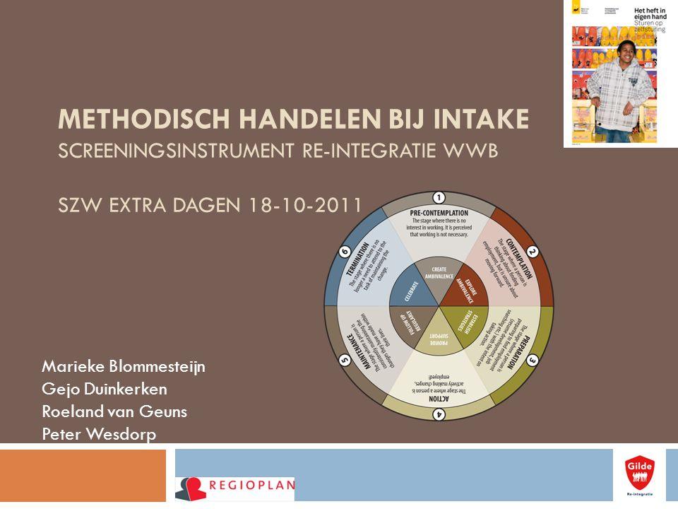 Methodisch handelen bij intake screeningsinstrument re-integratie WWB SZW Extra dagen 18-10-2011