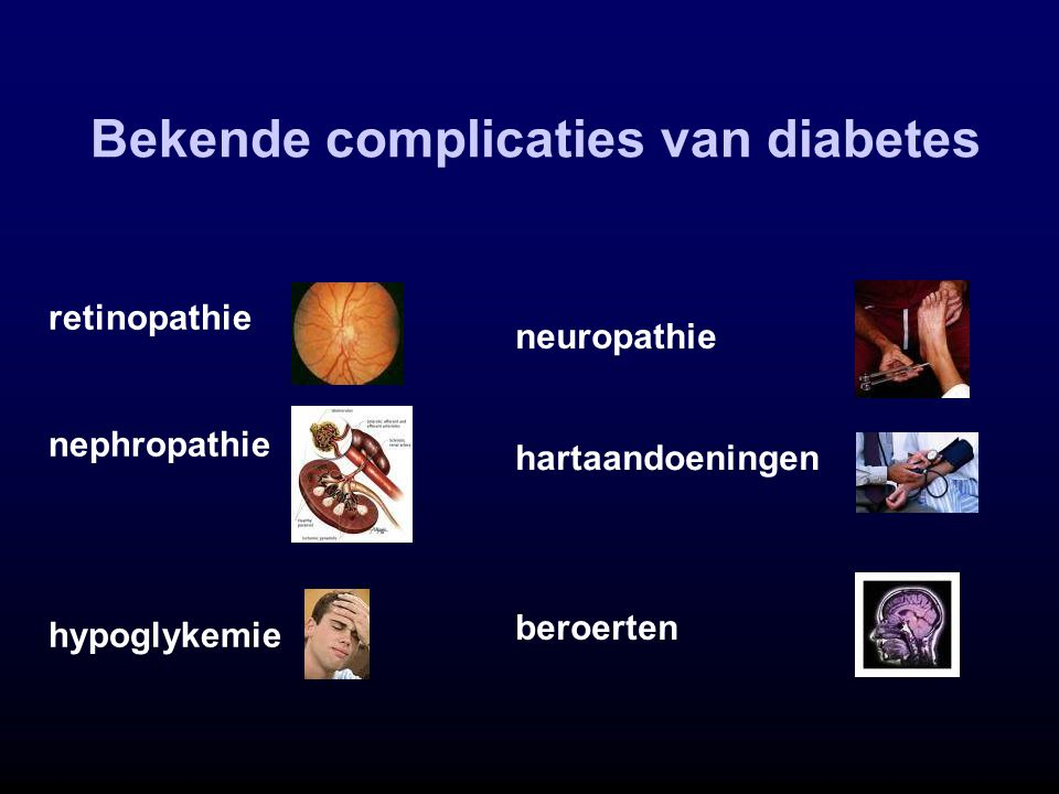 Bekende complicaties van diabetes