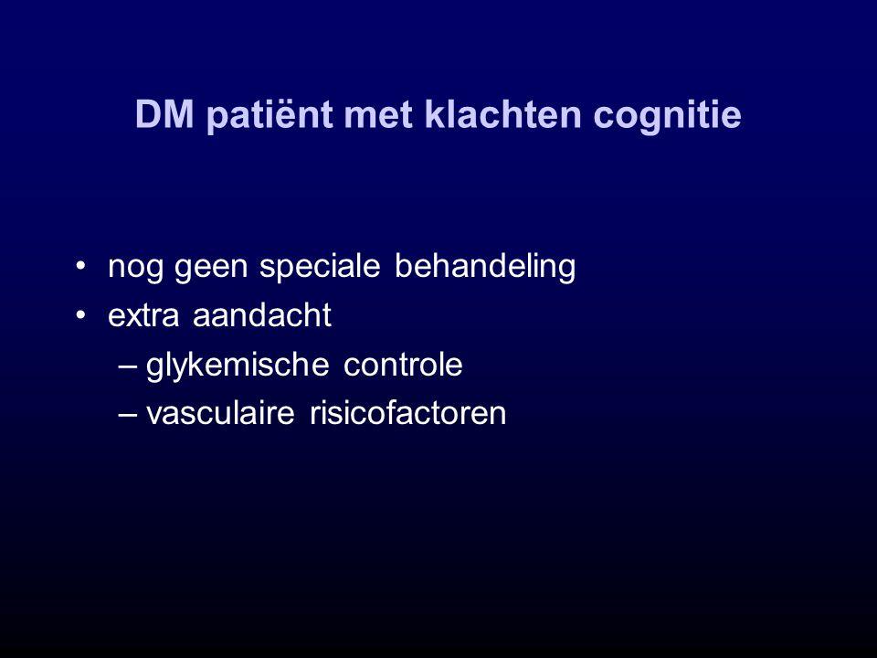 DM patiënt met klachten cognitie